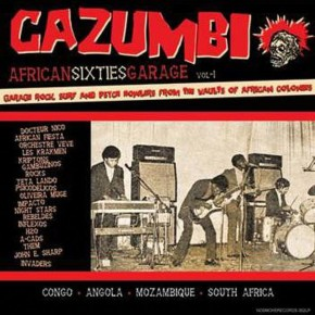 On Blast: African Sixties Garage, Vol. 1