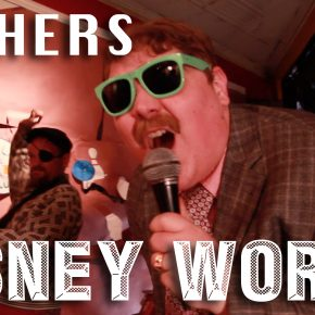 Fathers Day – 'Disney World' (Music Video Premiere)