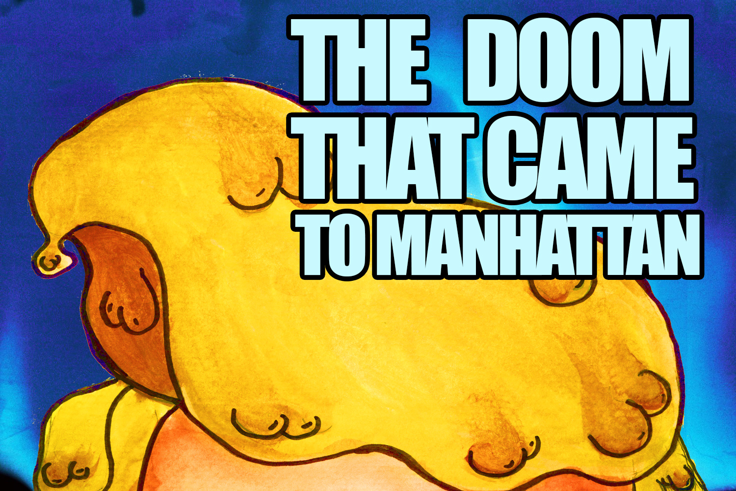 Donald P. Lovecraft, Or, The Doom That Came To Manhattan