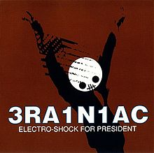 "Fresh New Eyes & Last Goodbyes: On Brainiac's ""Electro-shock for President"""